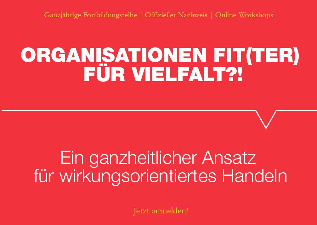 """Fortbildungsreihe """"Organisationen fit(ter) für Vielfalt?!"""""""